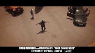 Marin Monster Feat Maitre Gims - Pour Commencer (Teaser)