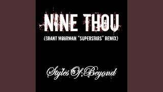 Nine Thou (Grant Mohrman Superstars Remix)