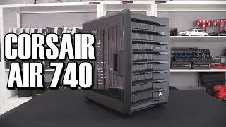 Corsair Air 740 Case Review