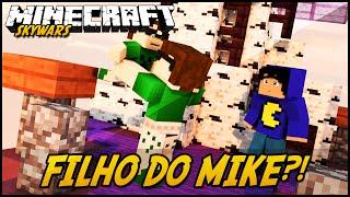 Minecraft: FILHO DO MIKE?! (SKYWARS)