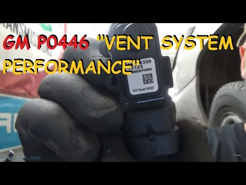 Chevy/GMC - P0446 EVAP System Vent Performance Problem