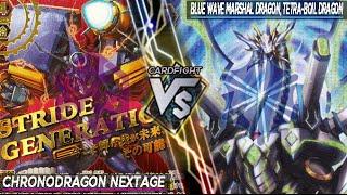 getlinkyoutube.com-Cardfight Vanguard | Chronodragon Nextage VS Blue Wave Marshal Dragon, Tetra-Boil Dragon