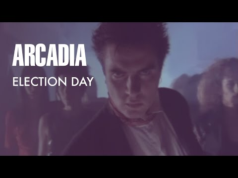 Election Day de Arcadia Letra y Video