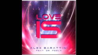 getlinkyoutube.com-Love is - Alex Barattini Feat Dr Feelx