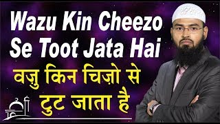 getlinkyoutube.com-Wazu Kin Cheezo Se Toot Jata Hai By Adv. Faiz Syed