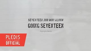 getlinkyoutube.com-Seventeen 3rd Mini Album 'Going Seventeen' HIGHLIGHT MEDLEY