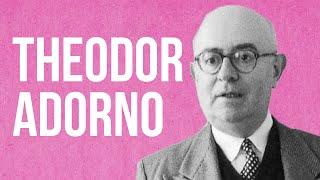 SOCIOLOGY - Theodor Adorno