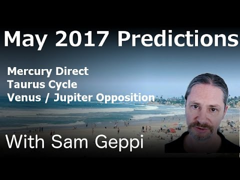 Vedic Astrology Predictions for May 2017 - How to get the Most of May 2017