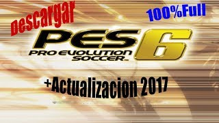 getlinkyoutube.com-Descargar Pes 6 para pc mas parche actulizacion 2016