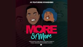 getlinkyoutube.com-AY ft Nyashinski - MORE N MORE (Official Audio)