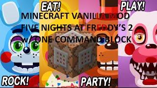 getlinkyoutube.com-Five Nights at Freddy's 2 Minecraft Vanilla Mod w/ One Command Block