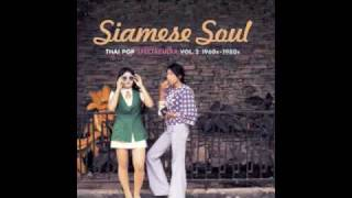 getlinkyoutube.com-Siamese Soul Thai Pop Spectacular Vol.2 - 60s/80s