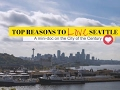 Why I Love Seattle: A Mini-Doc on the City of the Century