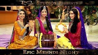 getlinkyoutube.com-Epic Mehndi Night | RS Studios