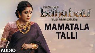 getlinkyoutube.com-Mamatala Talli Full Song (Audio) || Baahubali (Telugu) || Prabhas, Rana, Anushka, Tamannaah