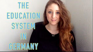 THE EDUCATION SYSTEM IN GERMANY
