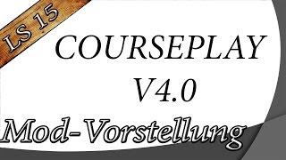 getlinkyoutube.com-Landwirtschafts Simulator 15 ►Modvorstellung◄ Courseplay V4.0