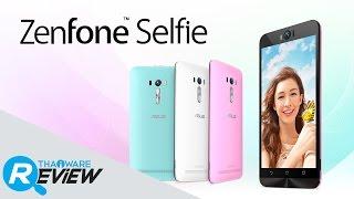 getlinkyoutube.com-รีวิว Asus Zenfone Selfie มือถือ Android ที่เกิดมาเพื่อถ่าย Selfie โดยเฉพาะ