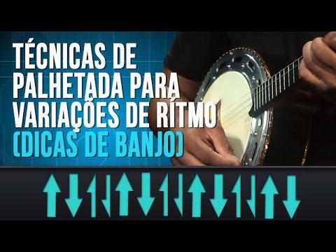 T�cnicas de Palhetada para Varia��es de Ritmo (dicas de banjo)