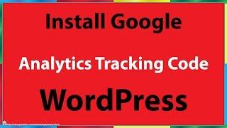 getlinkyoutube.com-How to Install Google Analytics Tracking Code in WordPress