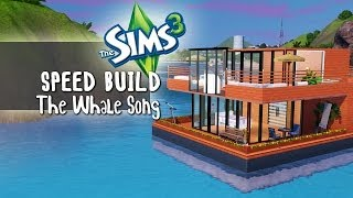 The Sims 3 - Speed Build - The Whale Song