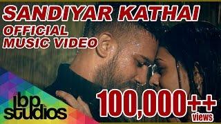 getlinkyoutube.com-Sandiyar Kathai - John Dice ft. Havoc Brothers (Official Music Video)