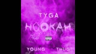 Tyga - Hookah f. Young Thug