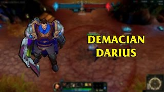 getlinkyoutube.com-Demacian Darius LoL Custom Skin ShowCase