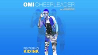 getlinkyoutube.com-OMI feat. Kid Ink - Cheerleader (Felix Jaehn vs. Salaam Remi Remix) [Cover Art]