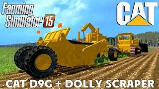 getlinkyoutube.com-Farming Simulator 15 CAT D9G and DOLLY SCRAPER