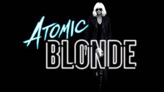 Trailer Music Atomic Blonde (Theme Song) - Soundtrack Atomic Blonde