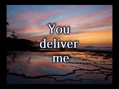You Deliver Me   Selah Worship Video wlyrics