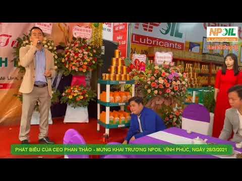 Phát biểu của Ceo Phan Thảo - Mừng khai trương NPP NPoil Vĩnh Phúc