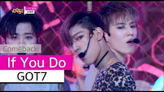 getlinkyoutube.com-[Comeback Stage] GOT7 - If You Do, 갓세븐 - 니가 하면, Show Music core 20151003