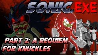 getlinkyoutube.com-Sonic.exe Part 2: A Requiem for Knuckles