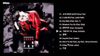 getlinkyoutube.com-[Full Album]Crush(크러쉬)_1집Crush On You