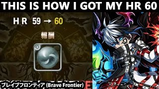 The Little Story About How I Got My Hunter Rank 60 (Brave Frontier)