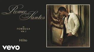 getlinkyoutube.com-Romeo Santos - Hilito (Audio)