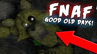 THE NEW LOCATION! - FNAF: The Good Old Days - FNAF GOLDEN FOXY JUMPSCARE