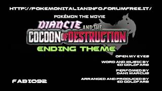 "getlinkyoutube.com-Pokémon Diancie and the Cocoon of Destruction Ending Theme ""Open My Eyes"" HQ English"