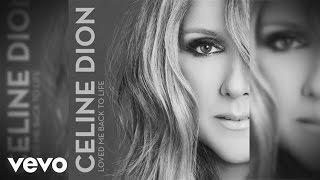 Céline Dion – Loved Me Back to Life mp3 indir