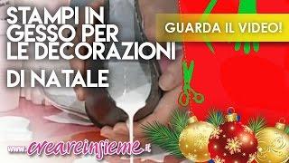 getlinkyoutube.com-VIDEO #Manidilara Stampi in gesso per le decorazioni di Natale