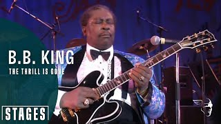 The Thrill Is Gone - RIP BB King