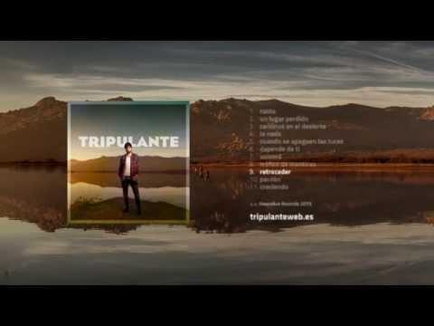 Tripulante - Álbum completo (novedades música pop alternativa indie rock en castellano 2015)