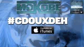 Mokobé - CDouxDeh (ft. L.E.C.K)
