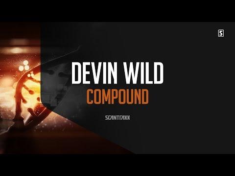 Voir la vidéo : Devin Wild - Compound