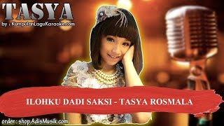 ILOHKU DADI SAKSI - TASYA ROSMALA Karaoke