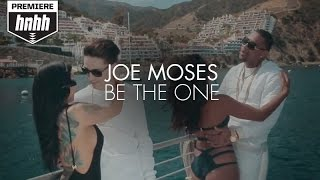 Joe Moses - Be The One (ft. RJ Word)