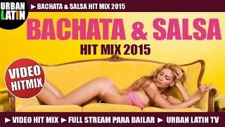 BEST OF TROPICAL 2015 ► BACHATA & SALSA HITS 2015 ► URBAN LATIN TV width=