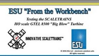 "getlinkyoutube.com-Scale Trains GTEL ""Big Blow"" Turbine Powered By LokSound"